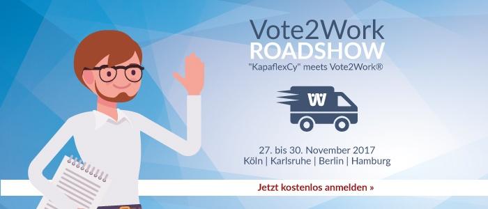 Vote2Work® Roadshow | 27. – 30. November 2017 | Köln – Karlsruhe – Berlin – Hamburg