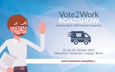 Vote2Work® Roadshow | 22. – 25. Oktober 2019 | Düsseldorf, Karlsruhe, Leipzig und Berlin